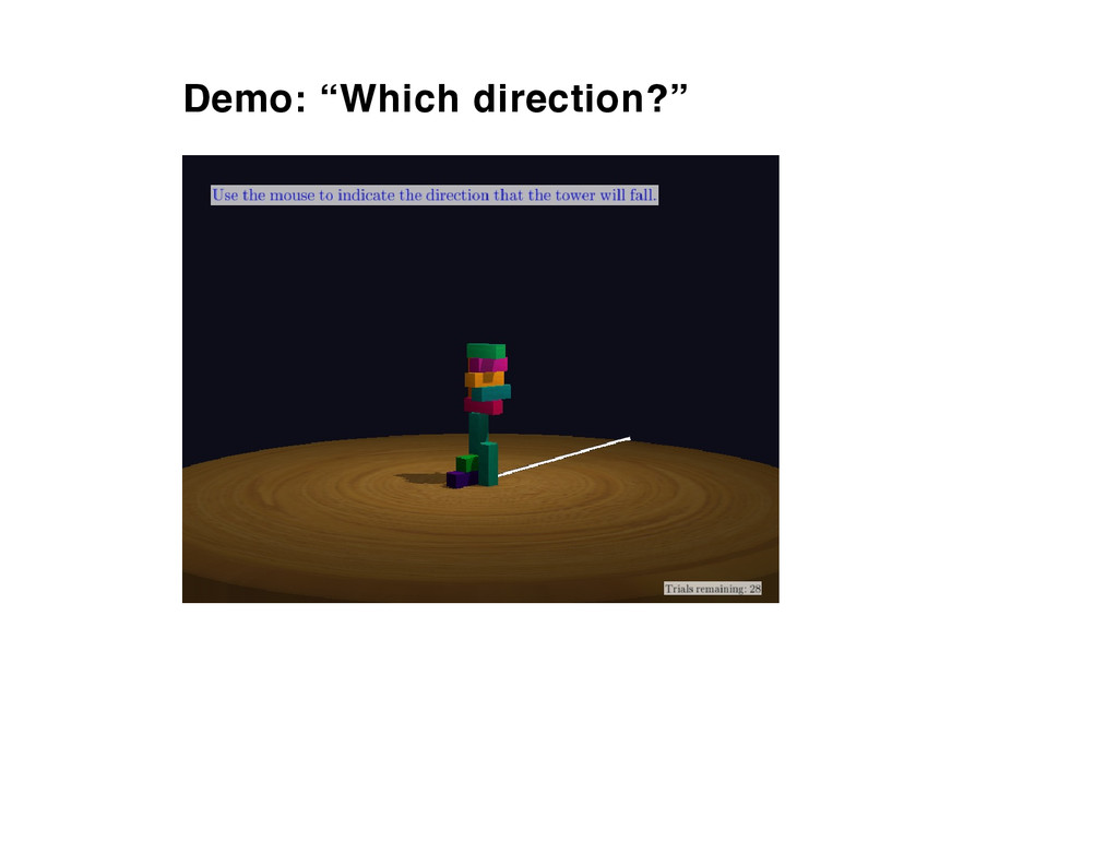 """Demo: """"Which direction?"""""""