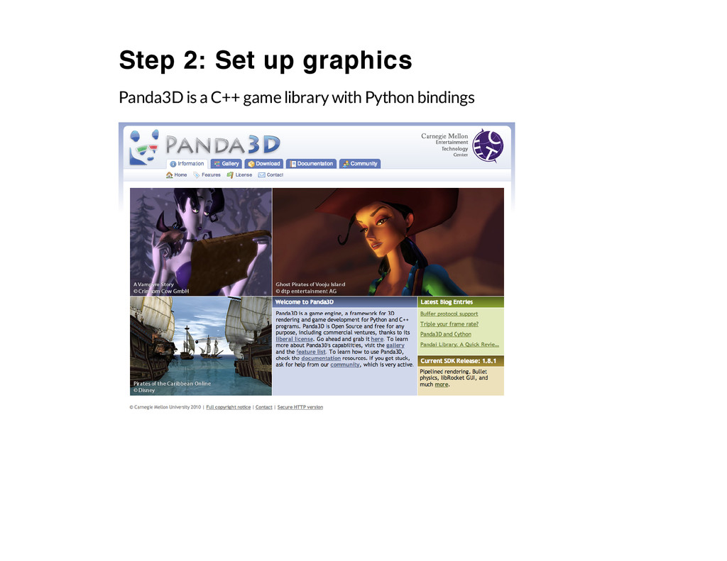 Step 2: Set up graphics Panda3D is a C++ game l...