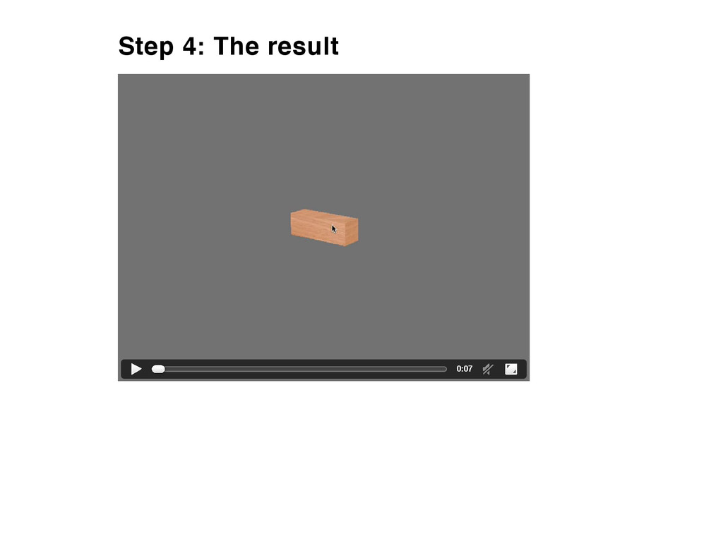 Step 4: The result 0:07