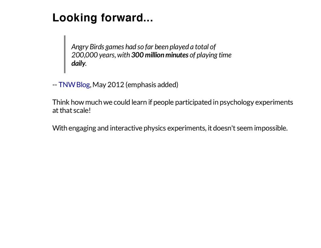 Looking forward... -- , May 2012 (emphasis adde...