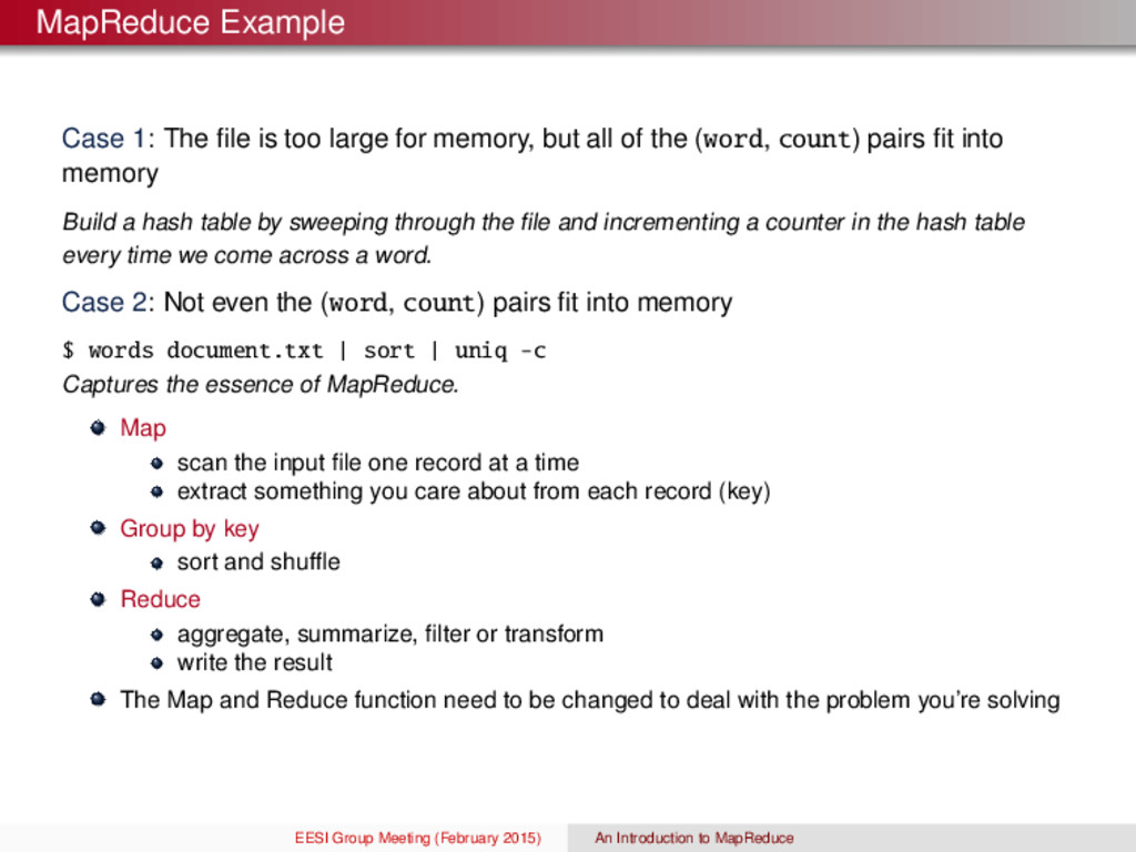 MapReduce Example Case 1: The file is too large ...