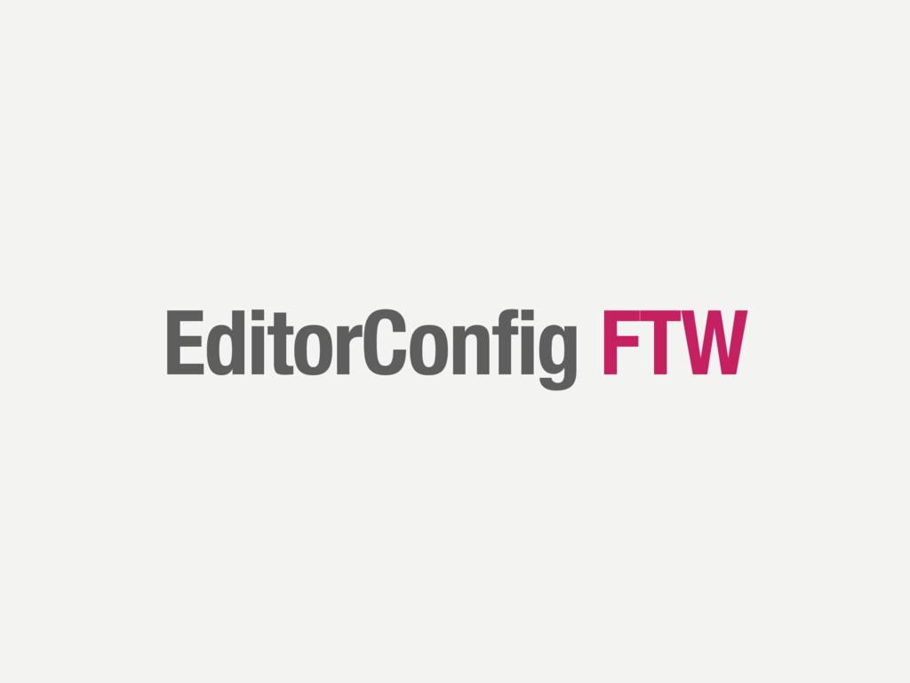 EditorConfig FTW