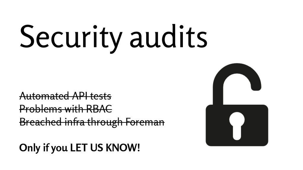 Security audits Automated API tests Problems wi...
