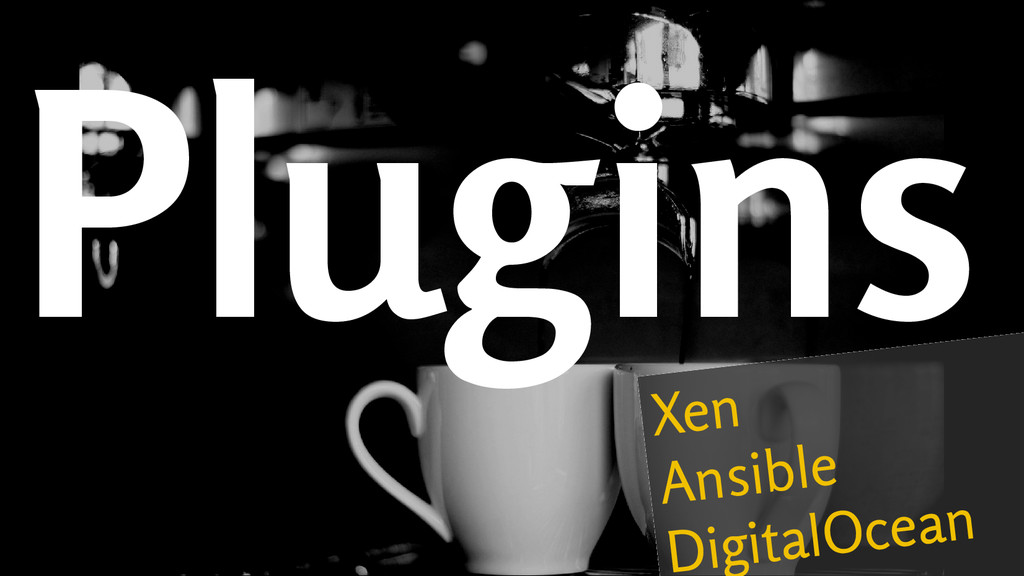 Plugins Xen Ansible DigitalOcean