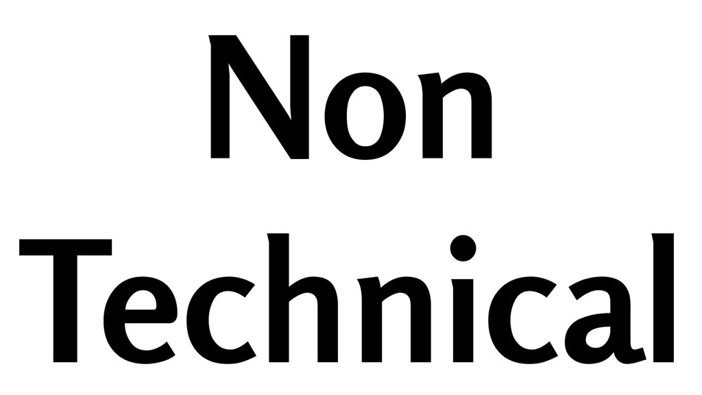 Non Technical