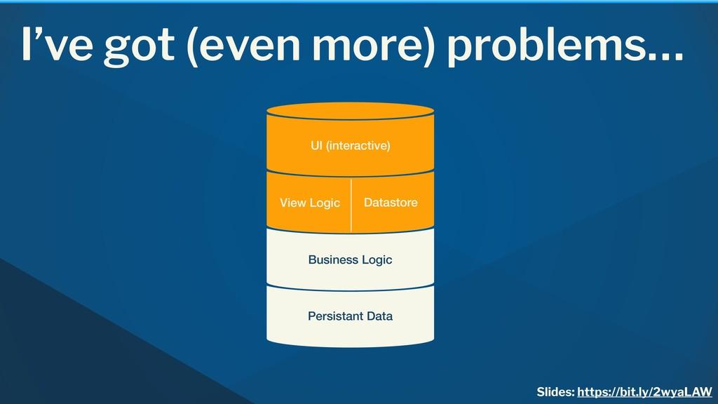 I've got (even more) problems… Persistant Data ...