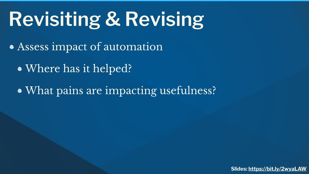 Revisiting & Revising Assess impact of automati...