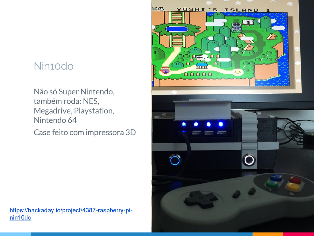Não só Super Nintendo, também roda: NES, Megadr...