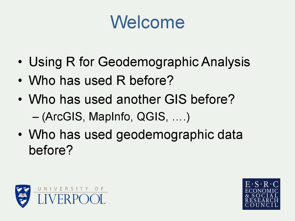 Welcome • Using R for Geodemographic Analysis ...