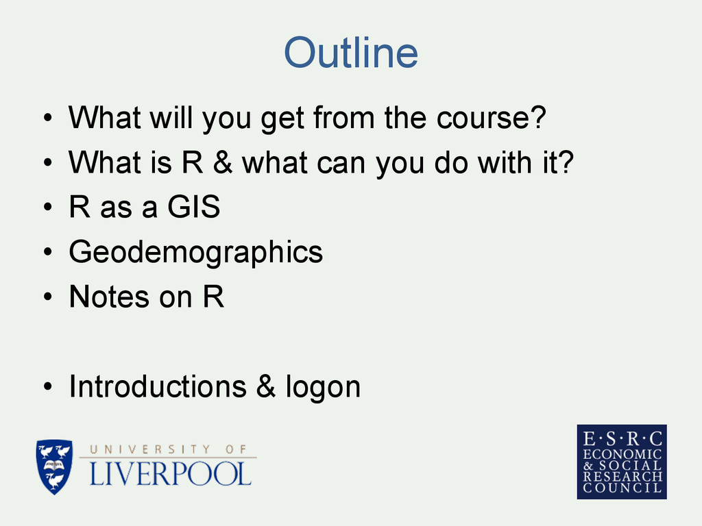 Outline • What will you get from the course? •...