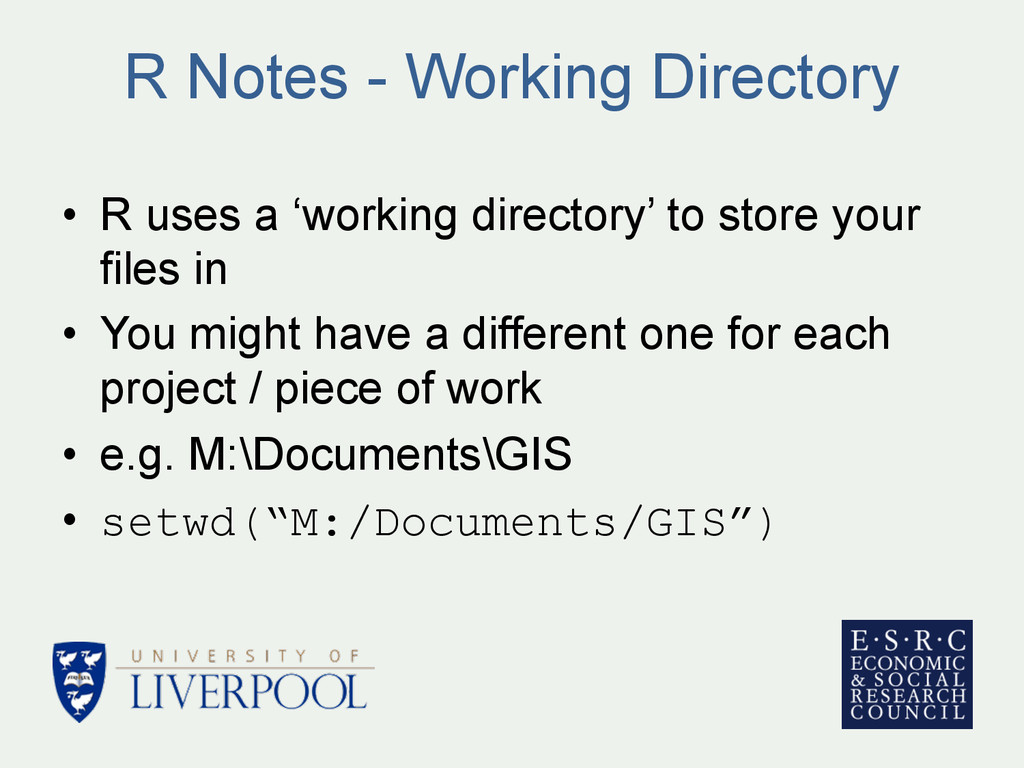 R Notes - Working Directory • R uses a 'workin...