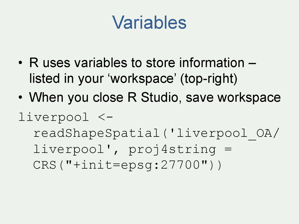 Variables • R uses variables to store informat...