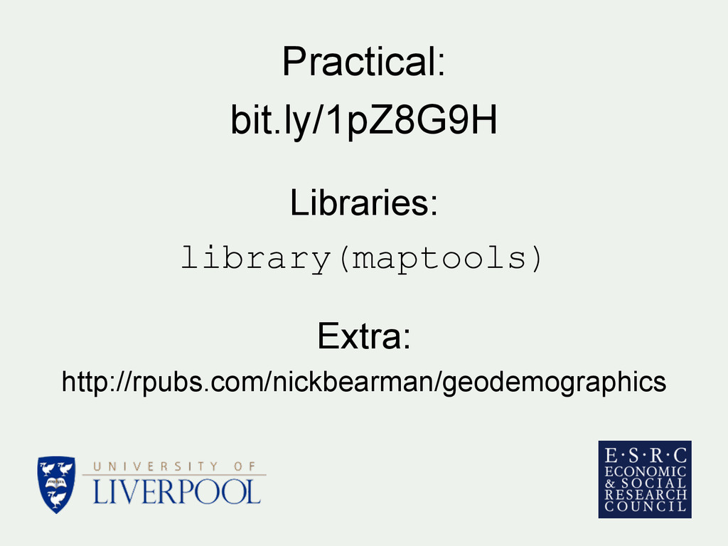 Practical: bit.ly/1pZ8G9H Libraries: library(ma...