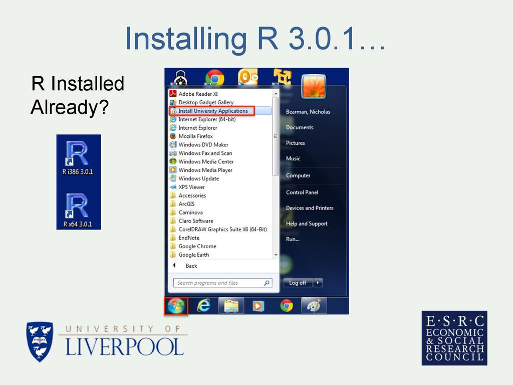 Installing R 3.0.1… R Installed Already?