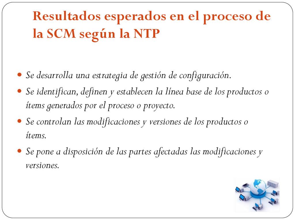Resultados esperados en el proceso de la SCM se...