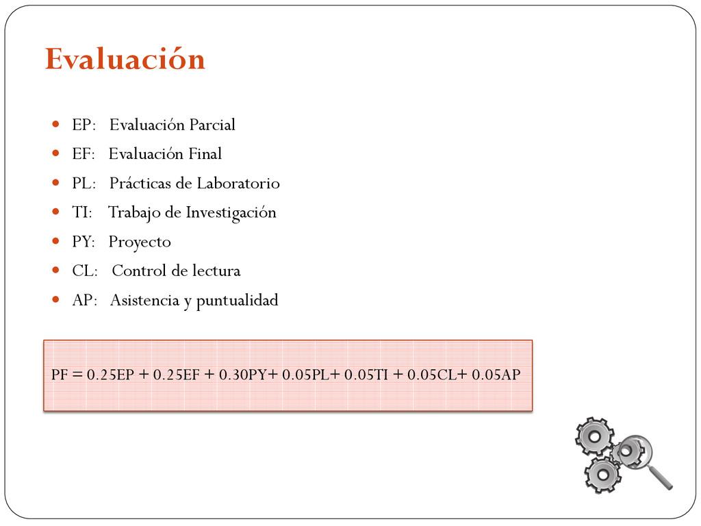 Evaluación  EP: Evaluación Parcial  EF: Evalu...