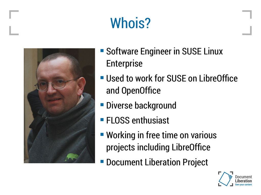 Whois?  Software Engineer in SUSE Linux Enterp...