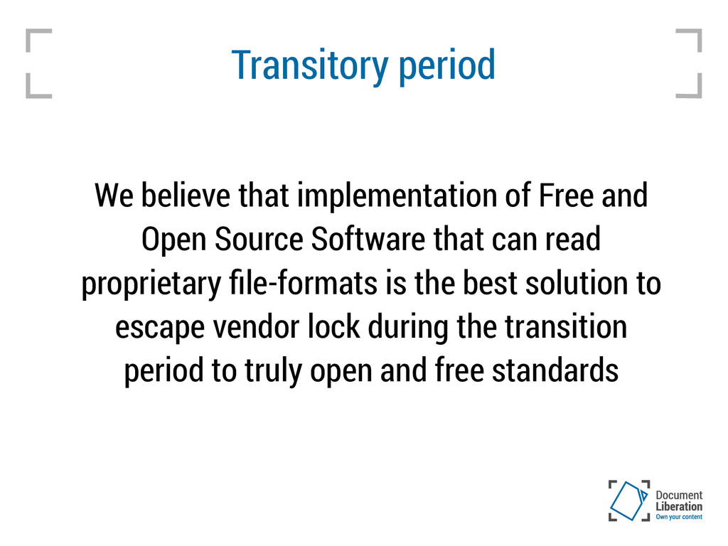 Transitory period We believe that implementatio...