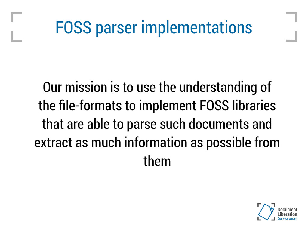 FOSS parser implementations Our mission is to u...