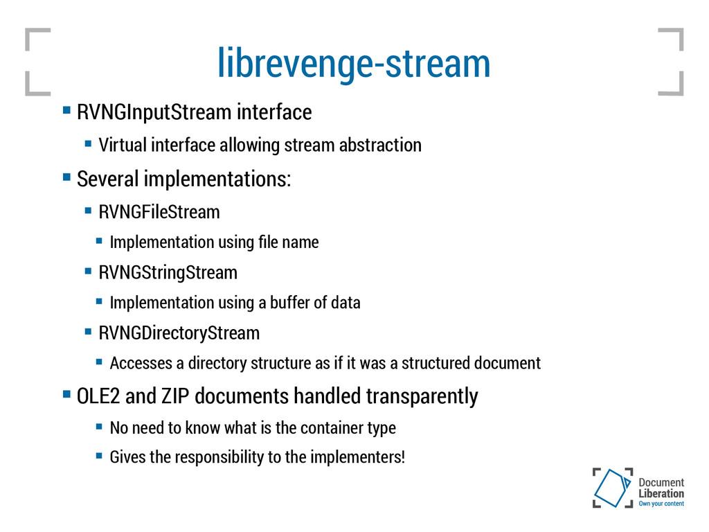 librevenge-stream  RVNGInputStream interface ...