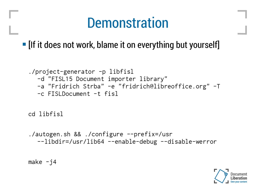 Demonstration  [If it does not work, blame it ...