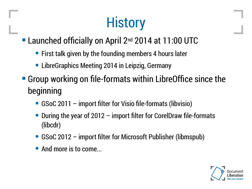 History  Launched officially on April 2nd 2014...
