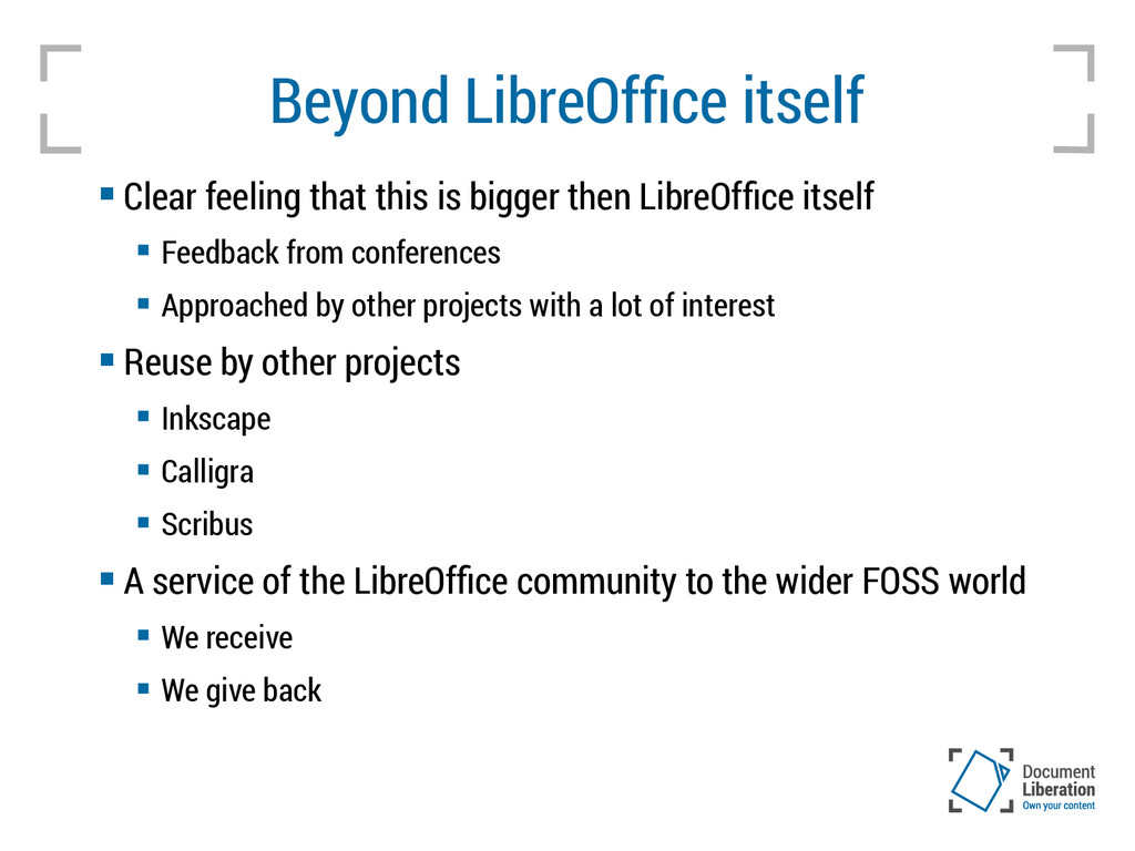 Beyond LibreOffice itself  Clear feeling that ...