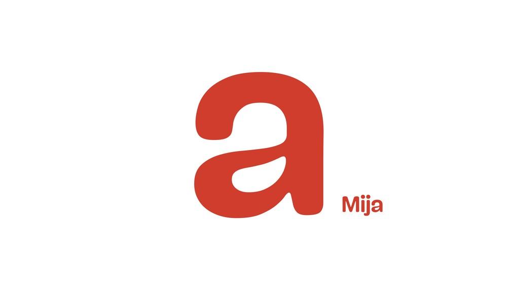 a Mija