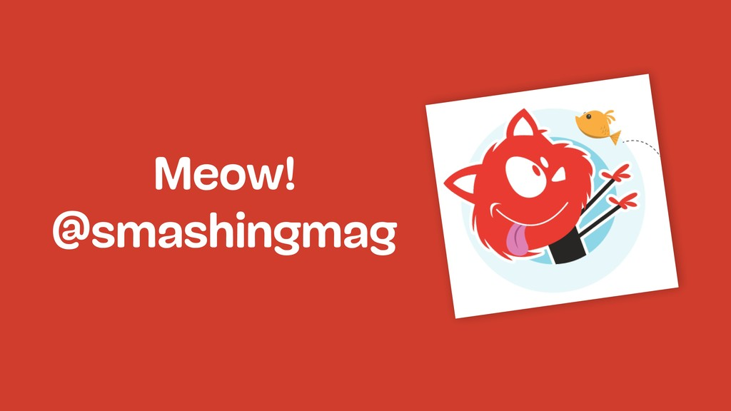 Meow! @smashingmag