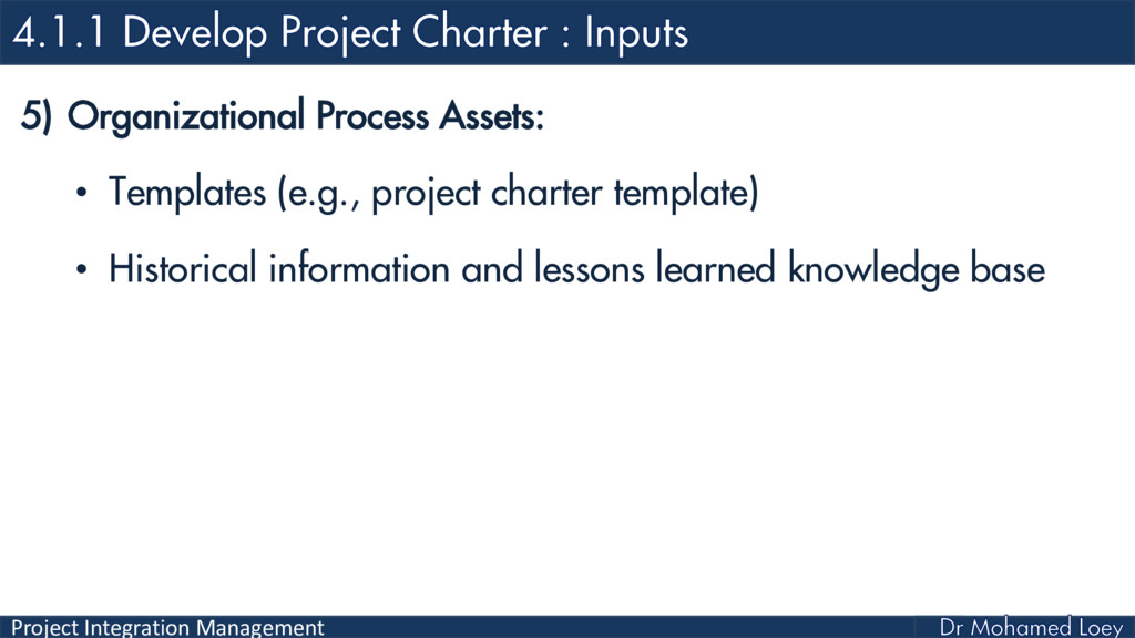 Project Integration Management 5) Organizationa...