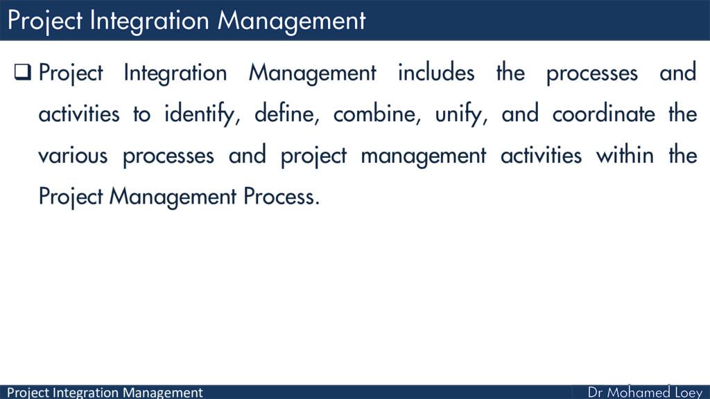 Project Integration Management  Project Integr...