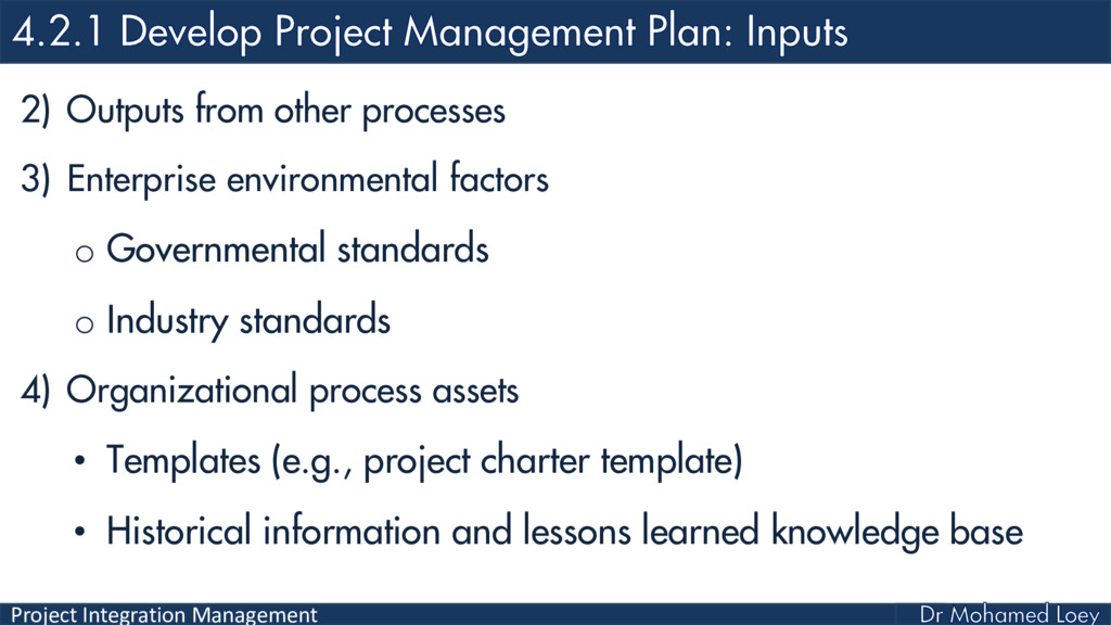 Project Integration Management 2) Outputs from ...