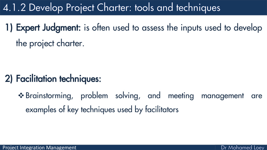 Project Integration Management 1) Expert Judgme...