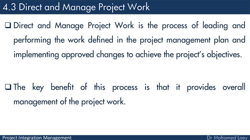 Project Integration Management  Direct and Man...