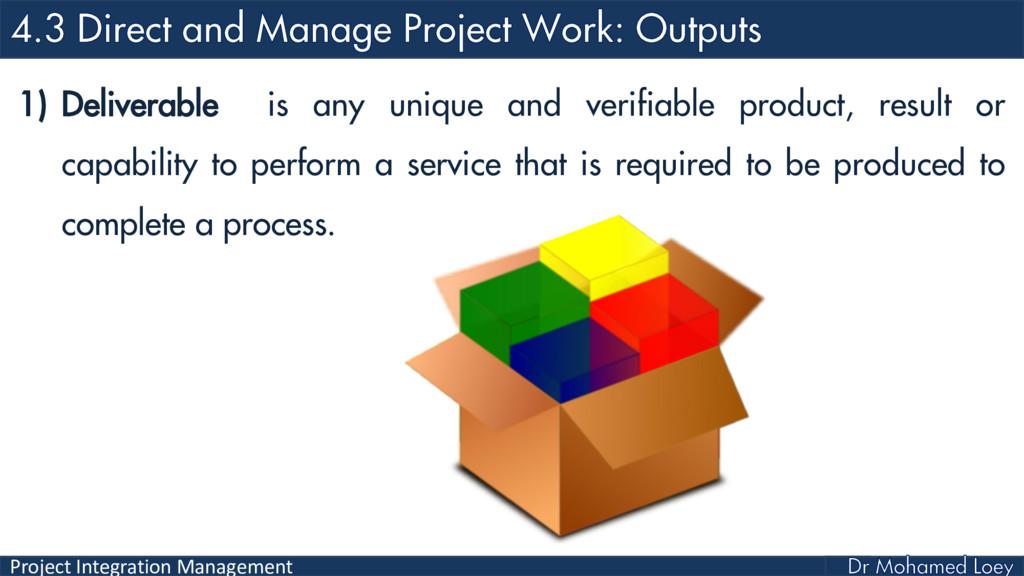 Project Integration Management 1) Deliverable i...