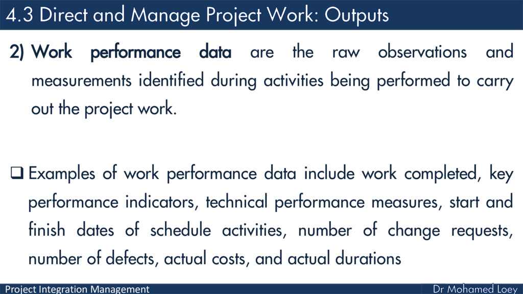 Project Integration Management 2) Work performa...