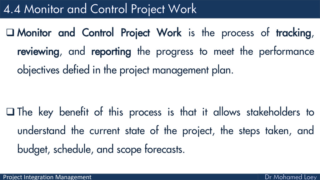 Project Integration Management  Monitor and Co...