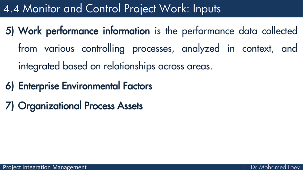 Project Integration Management 5) Work performa...