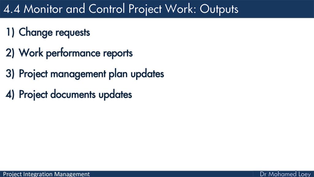 Project Integration Management 1) Change reques...