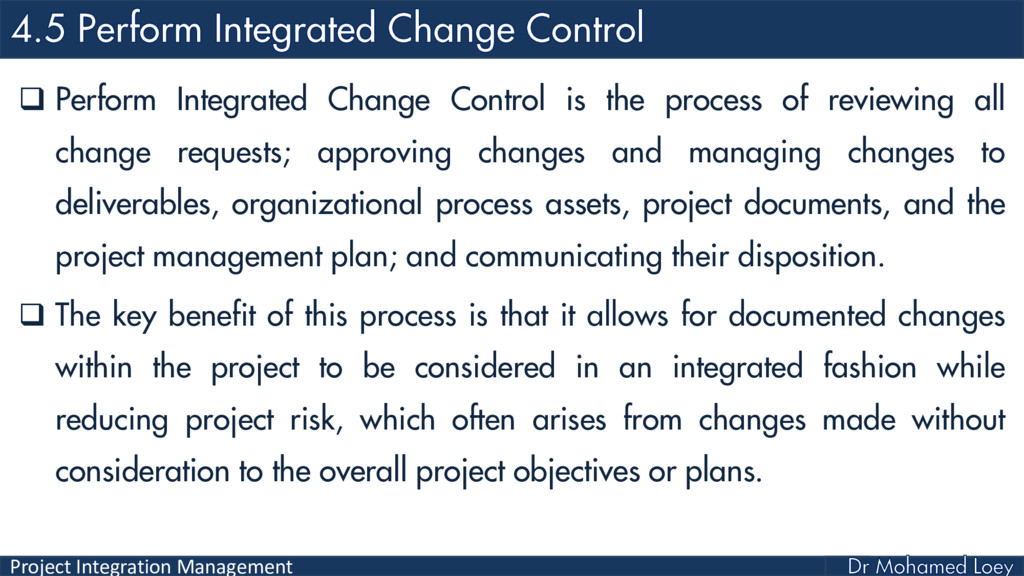 Project Integration Management  Perform Integr...