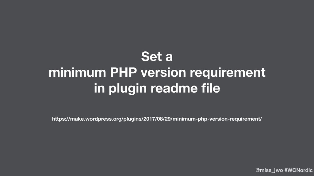 Set a minimum PHP version requirement in plugin...