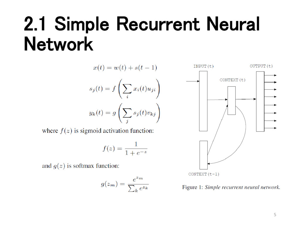 2.1 Simple Recurrent Neural Network 5
