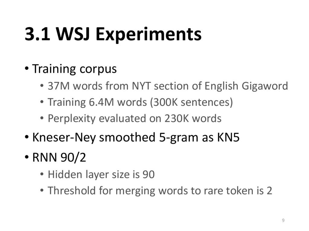 3.1 WSJ Experiments • Training corpus • 37M wor...