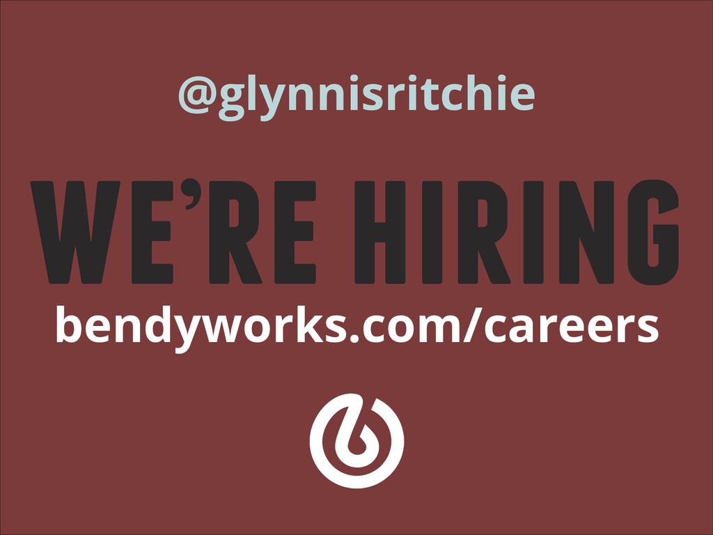 @glynnisritchie we're hiring bendyworks.com/car...