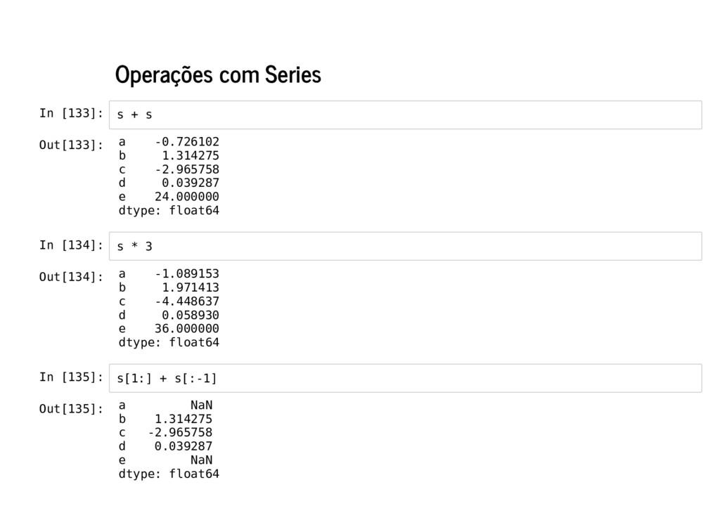 Operações com Series In [133]: In [134]: In [13...