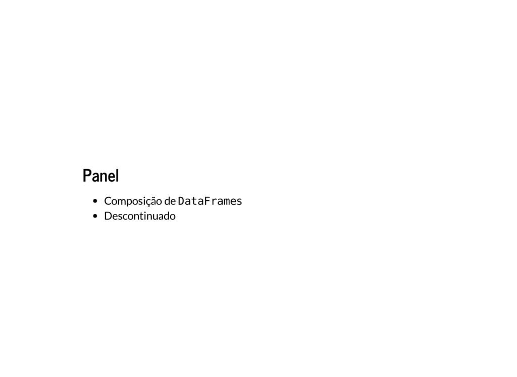 Panel Composição de DataFrames Descontinuado