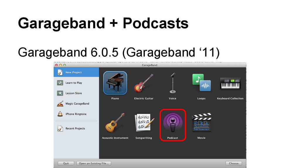 Garageband + Podcasts Garageband 6.0.5 (Garageb...