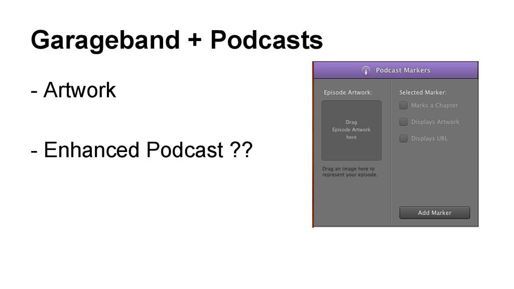 Garageband + Podcasts - Artwork - Enhanced Podc...