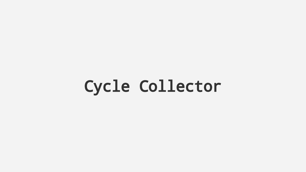 Cycle Collector
