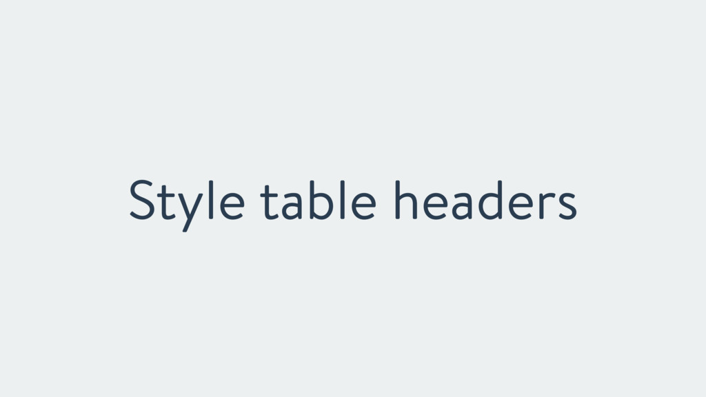 Style table headers